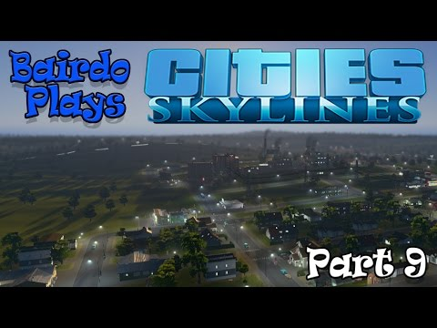 Let's Play Cities Skylines P9: Bring health to the people!