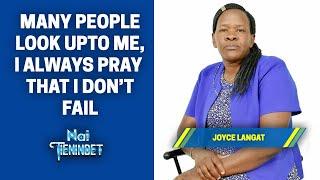 Many People Look Upto Me, I Always Pray That I Don't Fail - Joyce Langat