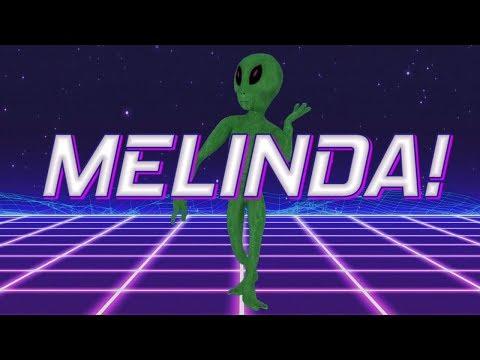HAPPY BIRTHDAY MELINDA!  ALIEN REMIX