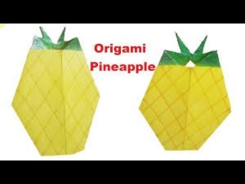 Origami Pineapplehow To Make An Origami Pineapplemake Paper