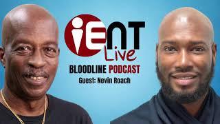 Bloodline Podcast Ep14 - Nevin Roach