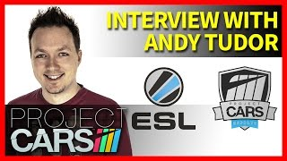 Project CARS eSports, ESL & Aston Martin Expansion Interview with Slightly Mad Studios' Andy Tudor!