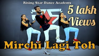 Mirchi Lagi Toh Dance by Rising Stars | Collie No. 1 | | Varun Dhawan | Bollywood Choreography