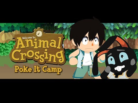 Animal Crossing - Poke It Camp