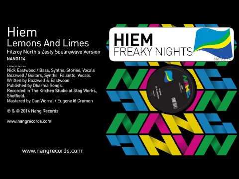 Hiem - Lemons and Limes (Fitzroy North's Zesty Squarewave Version)