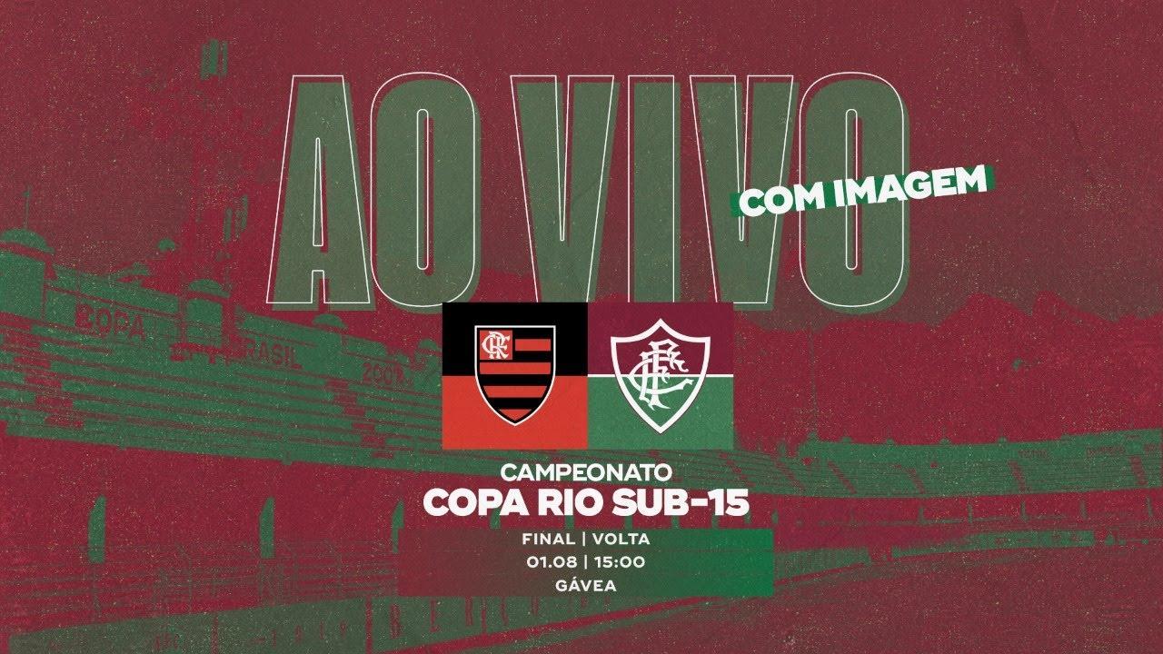 FluTV - AO VIVO COM IMAGENS - FLAMENGO X FLUMINENSE    FINAL DA COPA RIO   SUB-15   JOGO 2