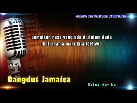 Ratna Antika - Dangdut Jamaika Karaoke Tanpa Vokal