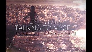 Linkin Park  - Talking To Myself (Roads Untraveled/Fallout Intro Studio Version)