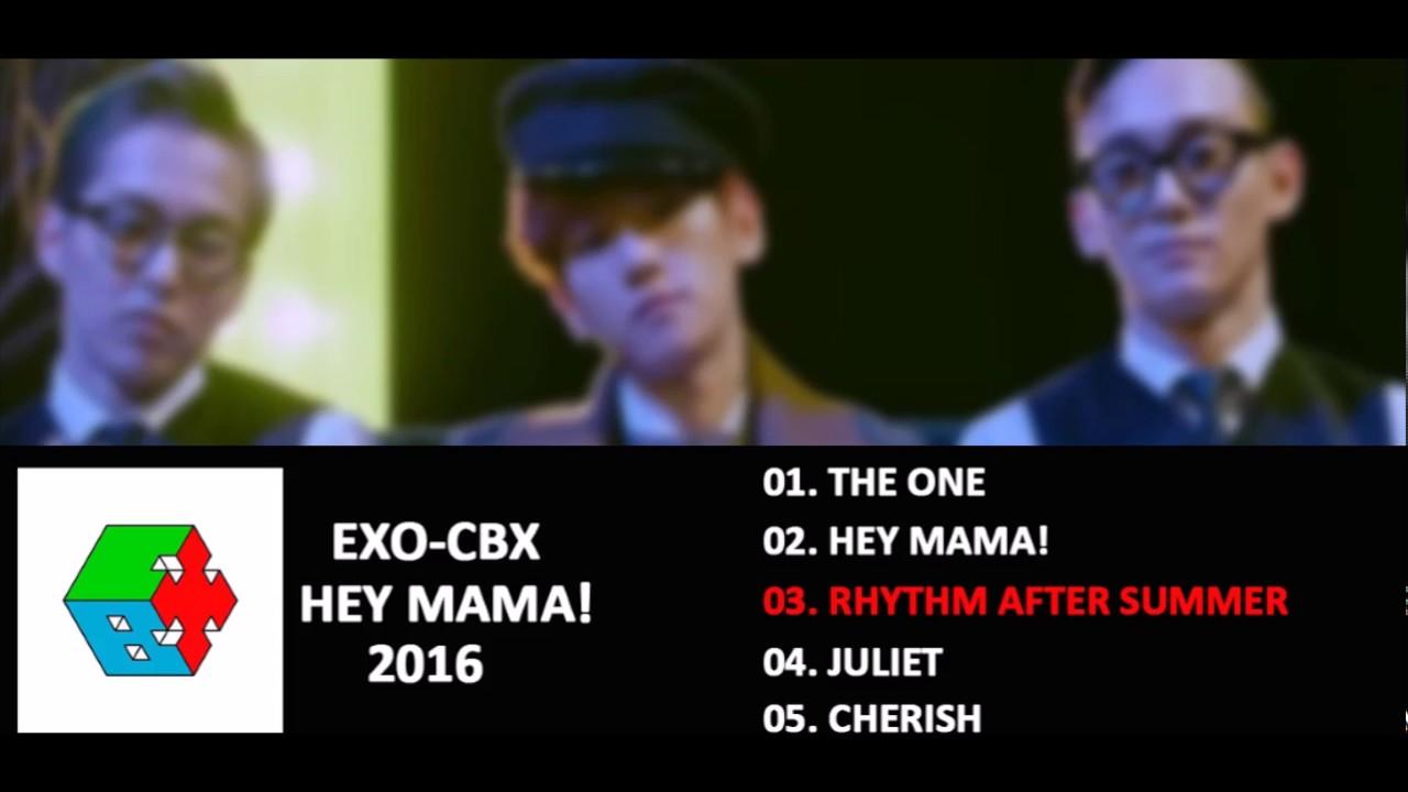 Full Album Mp3 Exo Cbx Hey Mama Korean Version Youtube