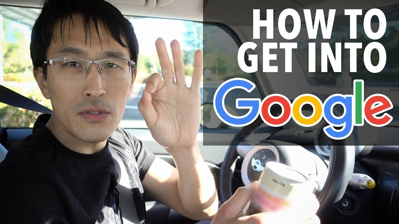 How to get into Google (featuring ex-Google Tech Lead)