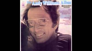 Andy Williams - The Andy Williams Album (Side One) - 1972 - 33 RPM