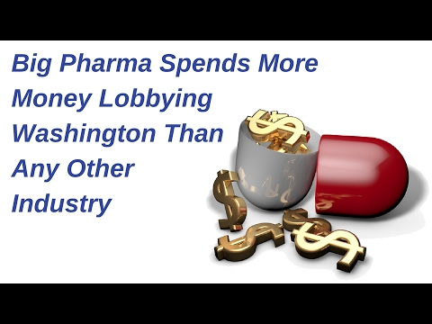 Big Pharma Spends More Money Lobbying Washington Than Any Other Industry