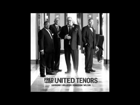 United Tenors (feat. Fred Hammond) - Here In Our Praise