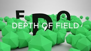 Lesson 4 - Depth of Field - Cinema 4D