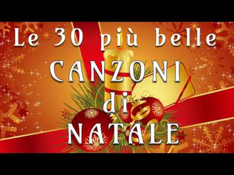 Le 30 più belle  Canzoni di Natale! Christmas Hits