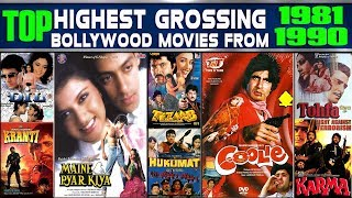 Top Highest Grossing Bollywood Movies From 1981-1990  Highest grossing film of those respective year