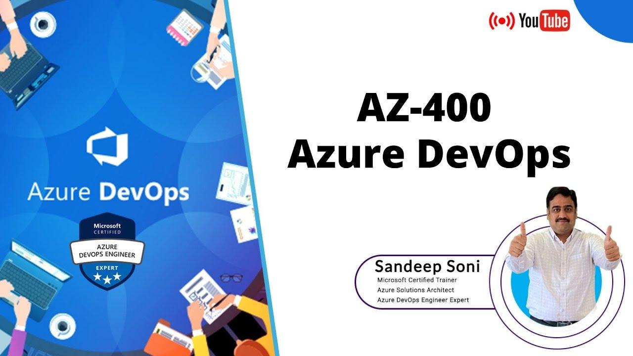 Get Started with DevOps | Azure DevOps Overview | AZ-400 Demo Session by Sandeep Soni