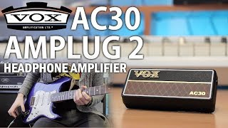 Every Guitarist Needs One of These! VOX AC30 amPlug 2 Demo/Review