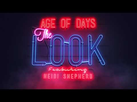 Age of Days -The Look (feat. Heidi Shepherd) OFFICIAL AUDIO