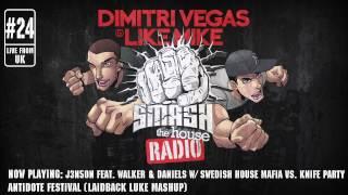 Dimitri Vegas & Like Mike - Smash The House Radio #24 2017 Video