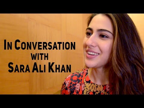 In Conversation With Sara Ali Khan  Kedarnath  Simmba