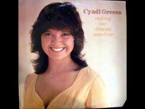 Cyndi Grecco   Making Our Dreams Come True   06   I Think I Can Make It
