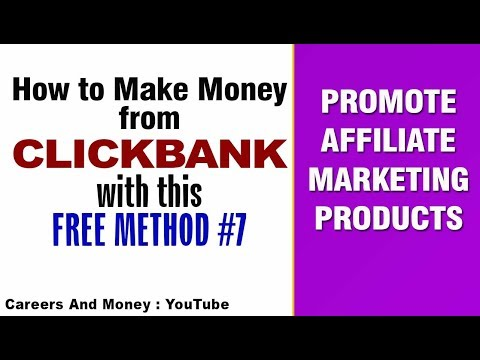 How To Make Money From CLICKBANK 7th Free Method Promote Affiliate Marketing Products thumbnail