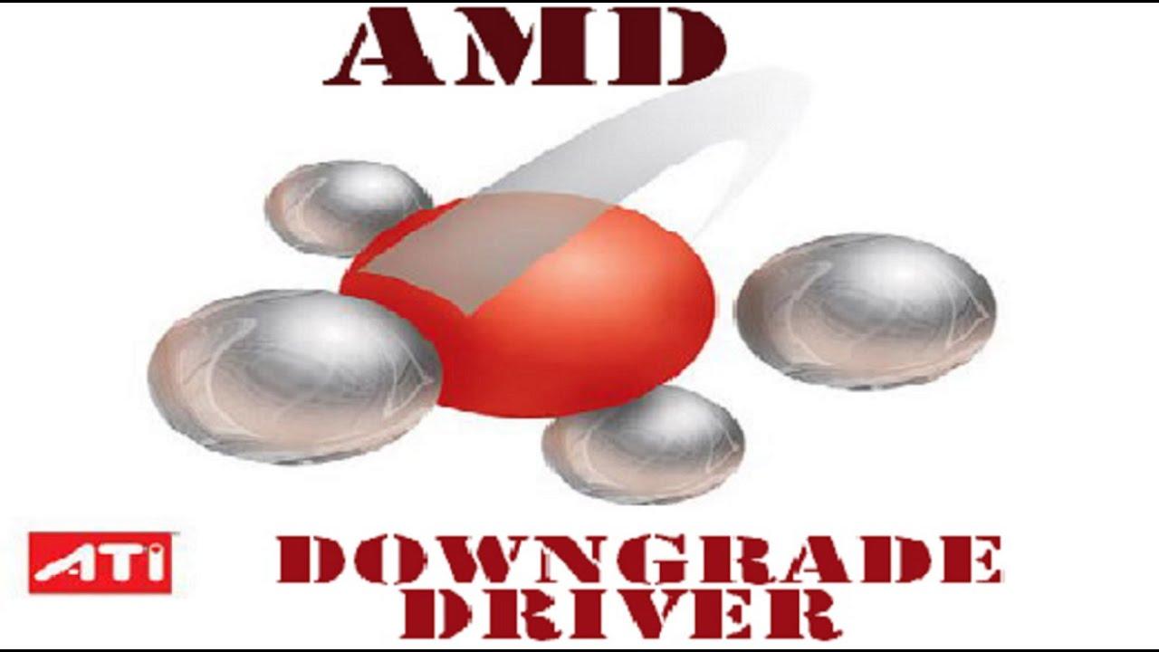 tutorial : downgrade amd driver ( amd drivers uninstall )