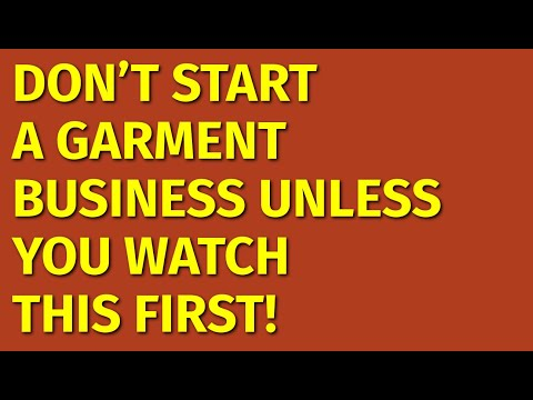 How to Start a Garment Business | Including Free Garment Business Plan Template