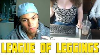 CHATROULETTE (DEUTSCH) #101 - LEAGUE OF LEGGINGS