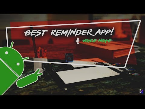 Best Voice Reminder App For Android (2019)! | TAKE NOTES WITH VOICE