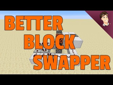 How To Build A BETTER BLOCK SWAPPER!