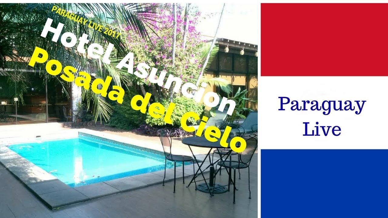 Paraguay Hotel In Der Hauptstadt Asuncion Posada Del Cielo