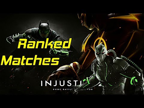 Injustice 2 - Ranked Matches W/ BANE #1  [First Of Many]