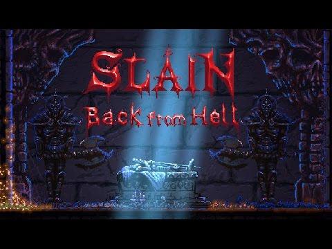 Slain - Back from Hell : Présentation et impressions