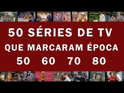 50 SÉRIES DE TV Que Marcaram época - Anos 50 / 60 / 70 / 80