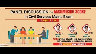 """Panel Discussion on """"Maximizing Score in Civil Services Mains Exam"""""""