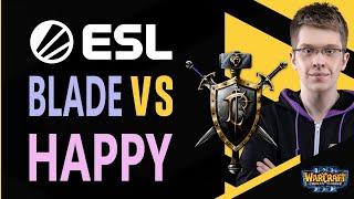 WC3 - ESL EU Open Cup #71 - Semifinal: [HU] Blade vs. Happy [UD]