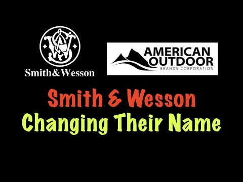 Smith & Wesson Changing Their Name