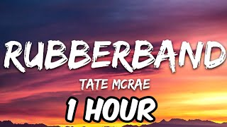 Tate McRae - RubberBand (1 Hour)