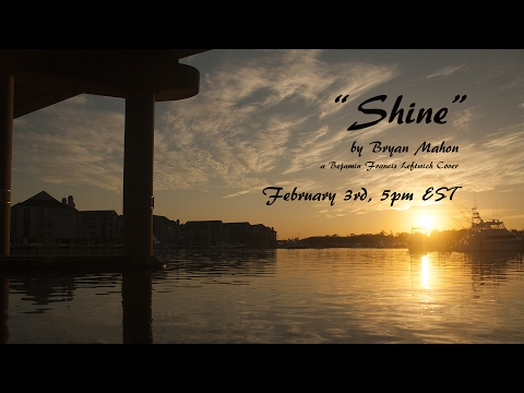 [Teaser] Shine (Cover) - Benjamin Francis Leftwich
