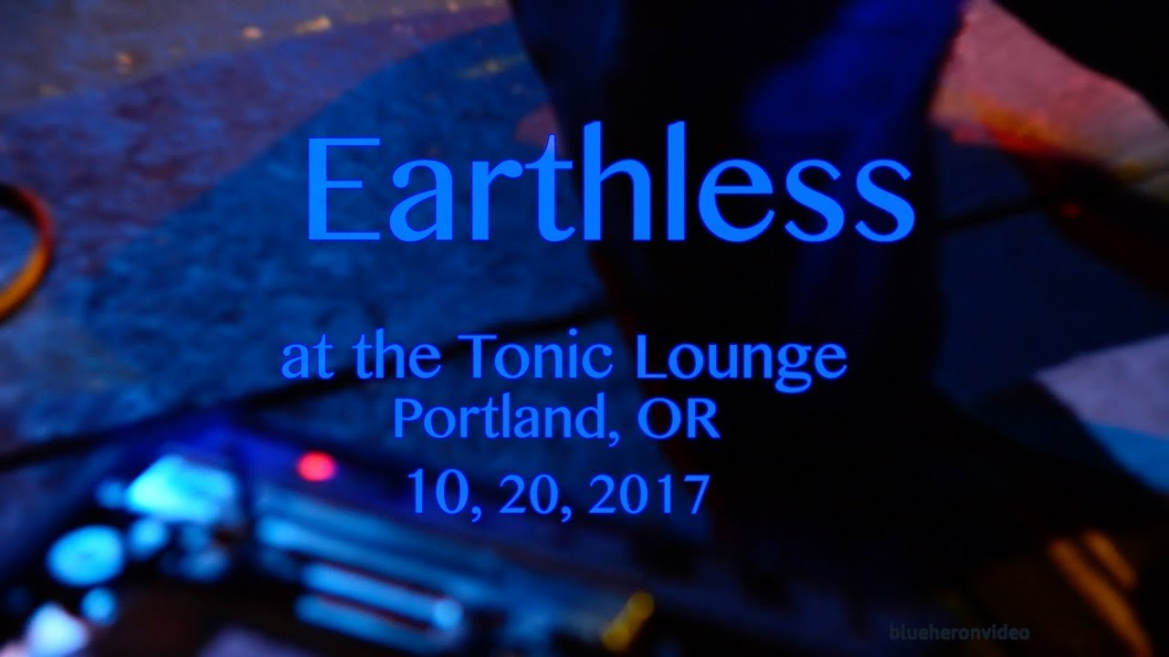 Earthless at The Tonic Lounge  10, 20, 2017  -Full Set