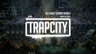 Repeat youtube video Waka Flocka - No Handz (CRNKN Remix)