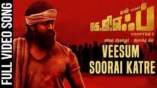 Veesum Soorai Katre Full Video Song   KGF Tamil Movie   Yash   Prashanth Neel   Hombale Films