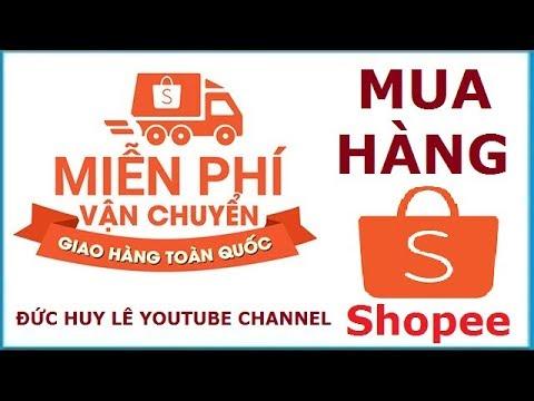 Hướng dẫn cách mua hàng Shopee miễn phí vận chuyển