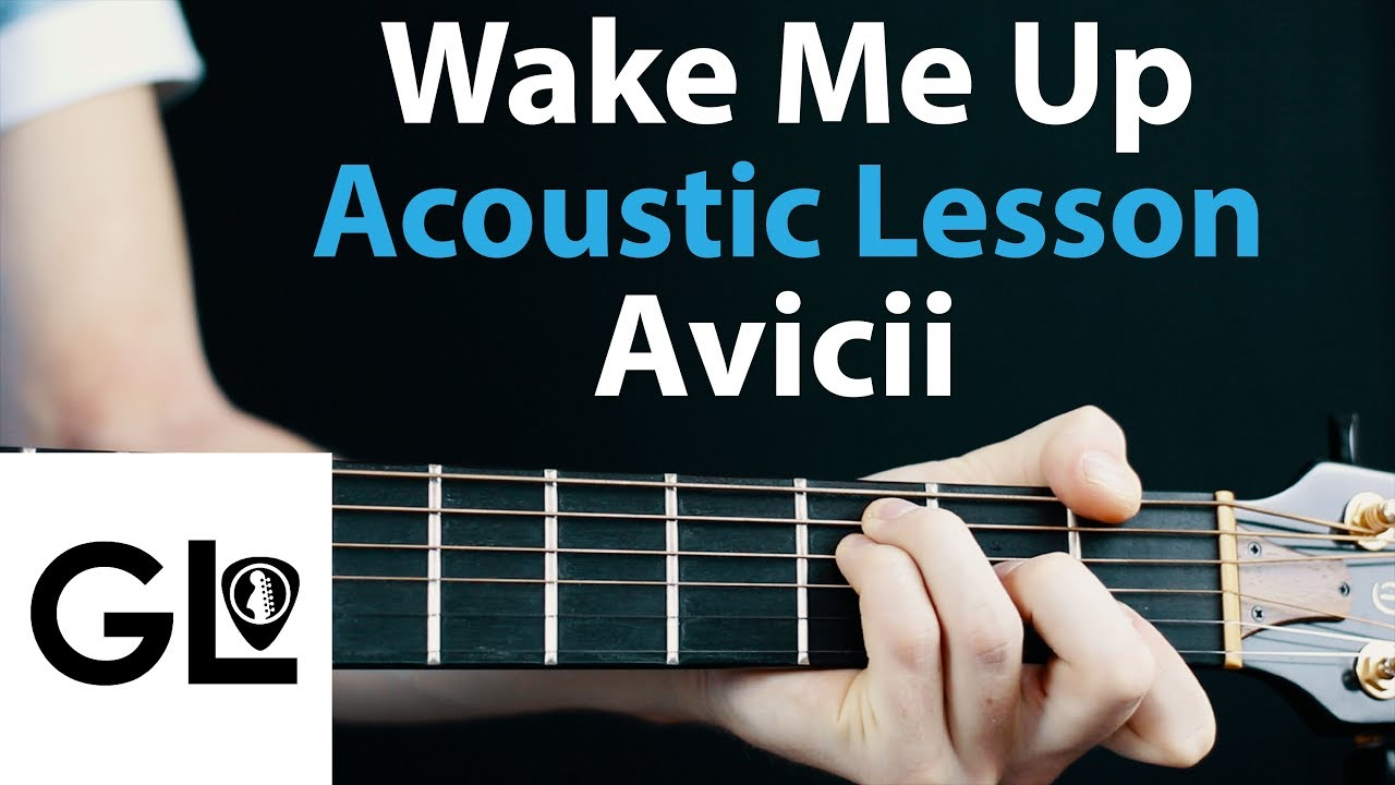 avicii wake me up guitar lesson acoustic or electric tutorial how to play chords rhythms. Black Bedroom Furniture Sets. Home Design Ideas