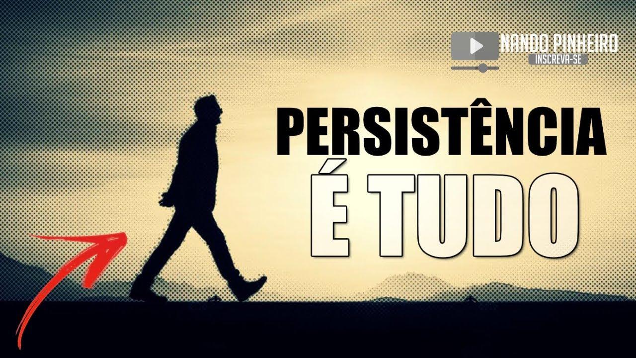 Vídeo Motivacional: VIDEO MOTIVACIONAL PERSISTÊNCIA É TUDO (LEG)