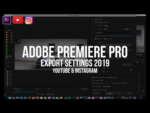 BEST export settings for YOUTUBE and INSTAGRAM 2019 | Adobe Premiere Pro Tutorial thumbnail