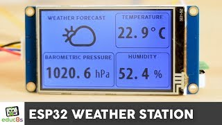 ESP32 WiFi Weather Station Project with a Nextion Display and a BME280 sensor