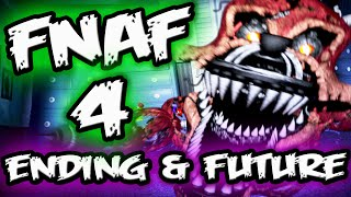 FNAF 4 Ending & Future Games || What's Next For FNAF? || Five Nights at Freddy's 4 Ending &  Future
